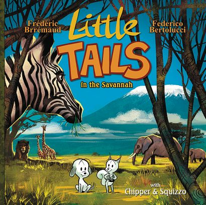 LITTLE TAILS IN THE SAVANNAH HC VOL 04