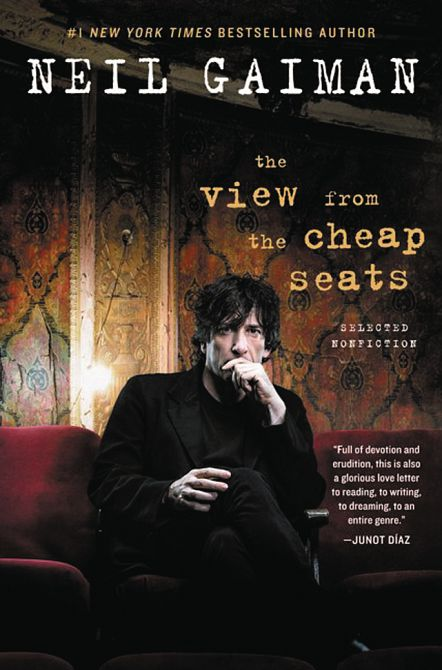 NEIL GAIMAN VIEW FROM CHEAP SEATS SELECTED NONFICTION SC