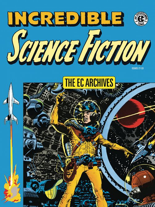 EC ARCHIVES INCREDIBLE SCIENCE FICTION HC