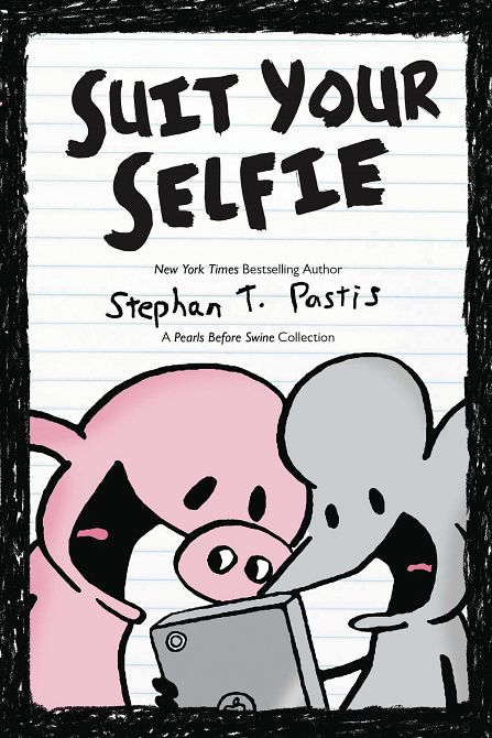 PEARLS BEFORE SWINE SUIT YOUR SELFIE TP