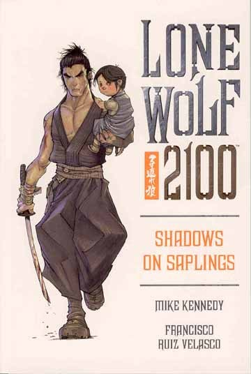 LONE WOLF 2100 TP VOL 01 - 03