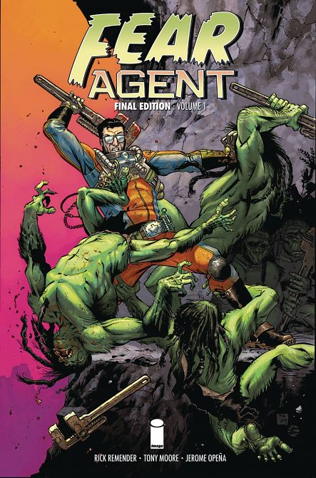 FEAR AGENT FINAL ED TP VOL 01