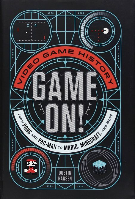 GAME ON VIDEO GAME HISTORY PONG TO MINECRAFT & MORE SC