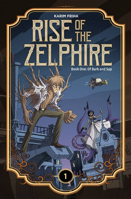 RISE ZELPHIRE HC BOOK 01 BARK AND SAP
