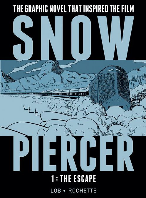 SNOWPIERCER HC VOL 01 THE ESCAPE