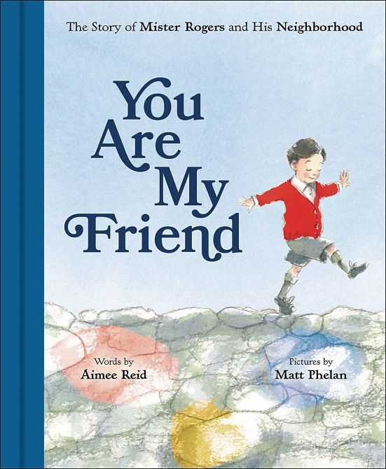 YOU ARE MY FRIEND STORY MR ROGERS & NEIGHBORHOOD PICTUREBOOK