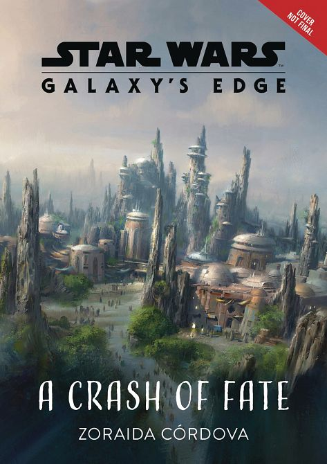 STAR WARS GALAXYS EDGE HC NOVEL CRASH OF FATE