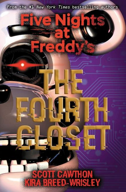 FIVE NIGHTS AT FREDDY'S: The fourth Closet  (ROMAN)