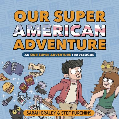 OUR SUPER ADVENTURE TRAVELOGUE SUPER AMERICAN HC