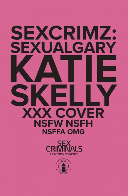 SEX CRIMINALS SPECIAL XXX SKELLY VAR