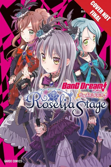 BANG DREAM GIRLS BAND PARTY ROSELIA STAGE MANGA GN VOL 01