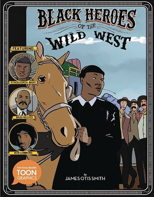BLACK HEROES OF WILD WEST HC YA GN