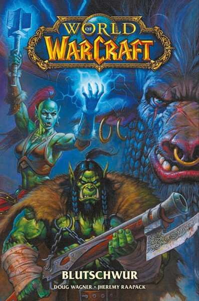 WORLD OF WARCRAFT: BLUTSCHWUR