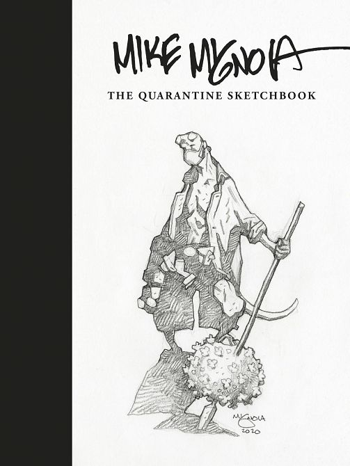MIKE MIGNOLA QUARANTINE SKETCHBOOK HC