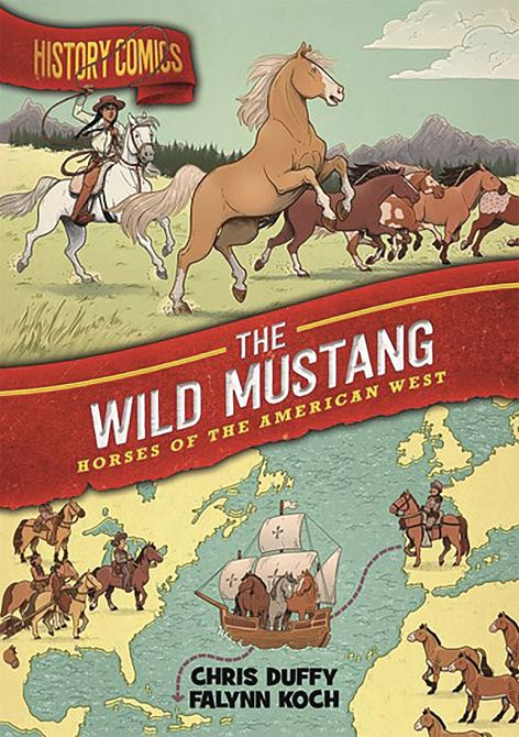 HISTORY COMICS GN WILD MUSTANG