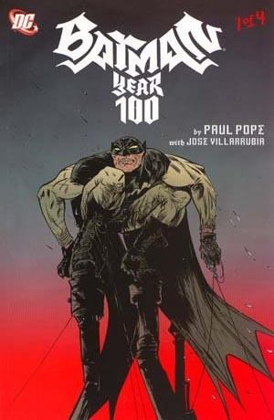 BATMAN YEAR ONE HUNDRED (2006)