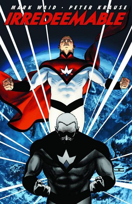 IRREDEEMABLE TP VOL 01