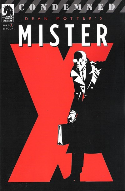 MISTER X CONDEMNED